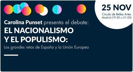 Debate: El nacionalismo y el populismo